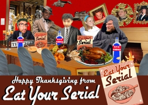 Eat Your Serial Celebrates Thanksgiving